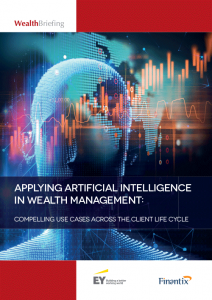 Applying Artificial Intelligence in Wealth Management: Compelling Use Cases Across the Client Life Cycle